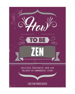De Lantaarn How to be zen - 107927
